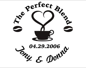The Perfect Blend Personalized Kitchen Wall Decal -Coffee Decal