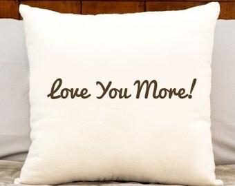 Love You More Cotton Pillow - Home Decor Cotton Throw Pillow - Love You More Pillows