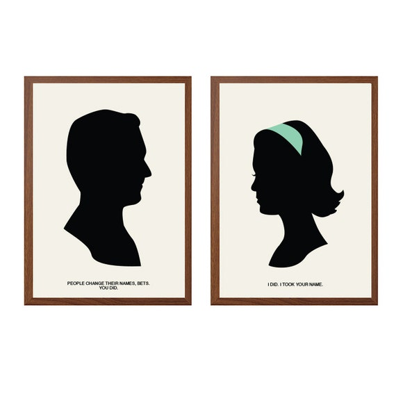 I took your name Poster : Betty and Don Draper Modern Illustration Mad Men TV Series Retro Art Wall Decor - Set of Two Prints A4 8 x 11