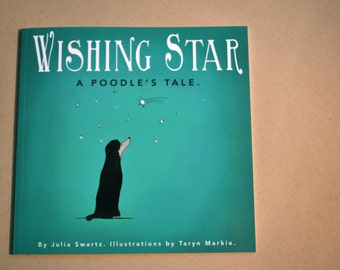 Wishing Star: A Poodle's Tale Children's book