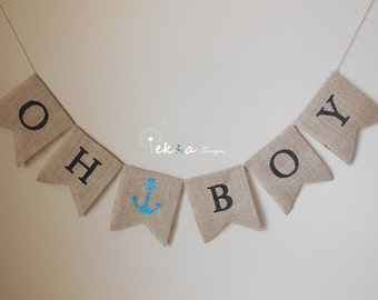 OH BOY burlap banner / burlap baby banner / baby boy bunting / baby shower photo props / baby signs