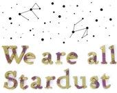 We are all Stardust inspirational quote: Resin Letters in Gold and Purple. Space Sign, Cosmos Wall Art, Galaxy Wall Art