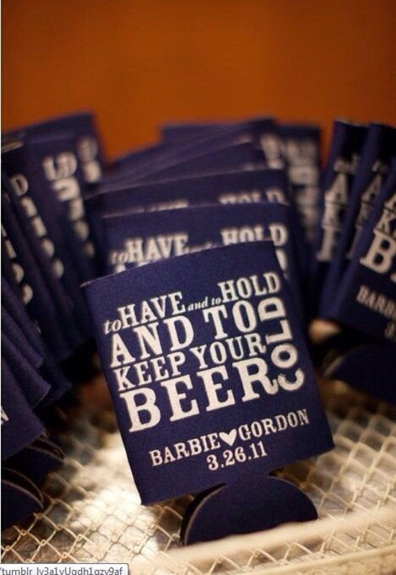 Lot of 50 To Have and to Hold and to Keep Your Beer Cold Wedding Koozie/Coozie favors