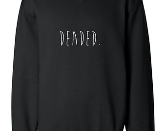"Handpainted Sherlock Sweatshirt ""DEADED"""