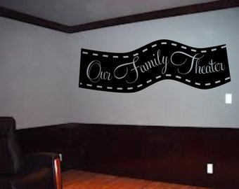 Our Family Theater wall art decal