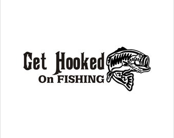 Get hooked on fishing Decal Sticker