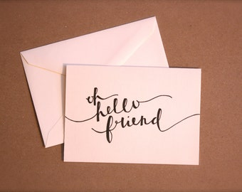 "Calligraphy Stationery Set - ""Oh Hello Friend"""