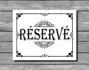 """Mariage Réservé """"Reserved"""" in French Wedding Sign - DIY Download and Print"""