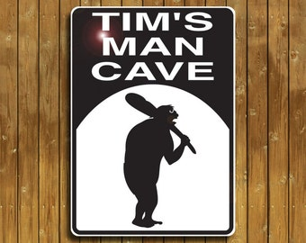 Man Cave  sign  Personalized just for you