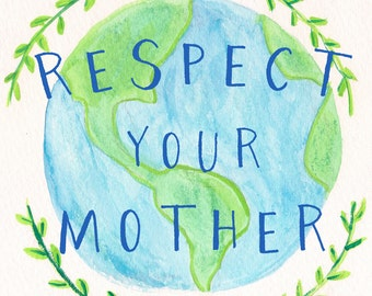 Respect Your Mother Watercolor Print Tote Bag