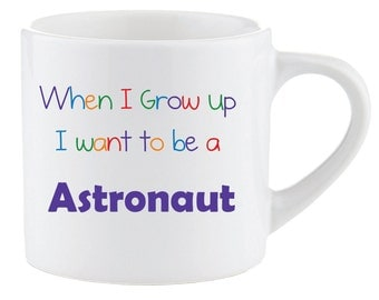 Astronaut Kids Smug Mug When I Grow up I want to be a Astronaut Gift Idea Childrens Present Christmas
