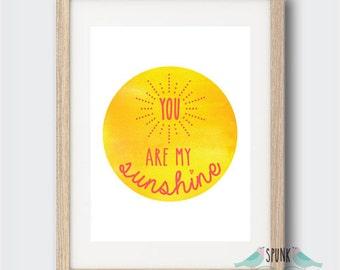 You Are My Sunshine Wall Art Print Baby Nursery Kid