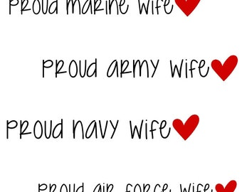 Proud Wife Army Marine Navy Air Force 5 Inch Vinyl Window Decal - FREE Shipping - Milso - Heart