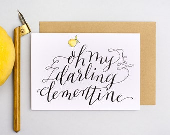 Oh My Darling Clementine Card, blank inside