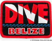 DIVE BELIZE Scuba Diving PATCH embroidered iron-on Emblem