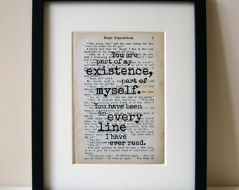 "Great Expectations - Book Quote Print - Romantic Quote - Engagement Gift - Wedding Gift - Gift For Bride - ""You are part of my existence..."""