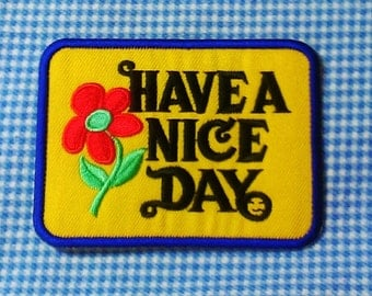"Vintage 1970's ""Have A Nice Day"" Embroidered Iron -On Patch"