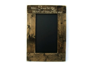 Rustic Wooden Framed Kitchen Chalkboard Wall Hanging Home Decor - May Love Be the Heart of this Home  (#1077-CB)