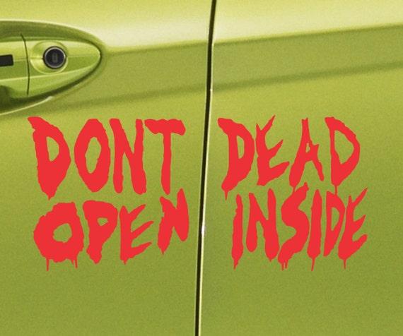 Dont Open Dead Inside Door Sticker Vinyl Decal Zombie - Truck door decals   online purchasing