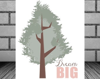 Dream Big Typography Art Print Tree Woodland Inspirational Wall Art 8 x 10 Instant Download