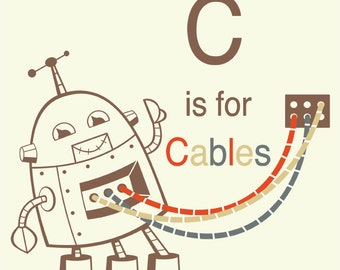 Alphabet Art print - Robot Art, Letter C art, robot nursery decor, baby boy gift, kid wall art, alphabet art, Classroom Art, Educational Art