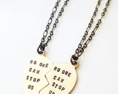 BFF Necklaces Set of Two - No One Can Stop Us - Handmade Hand Hammered Gold Brass Heart Best Friends Sisters Message Necklaces