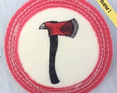 Merit Badge for 'always having an ax to grind'