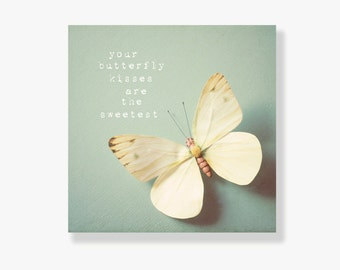 Butterfly photo canvas, butterfly decor, kids wall art, yellow, typography, nursery decor, whimsical- Your butterfly kisses are the Sweetest