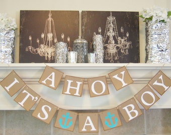 Baby Shower Party Decoration Banner, Nautical Decoration, Ahoy It's a Boy banner, baby shower, sign, baby shower decorations,photo prop