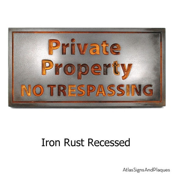 Custom Made Private Property Signs