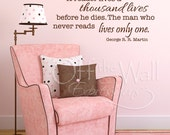 Vinyl Decal Quote - A Reader Lives a Thousand Lives, vinyl wall lettering - literary quote decal, library decor, teacher decal
