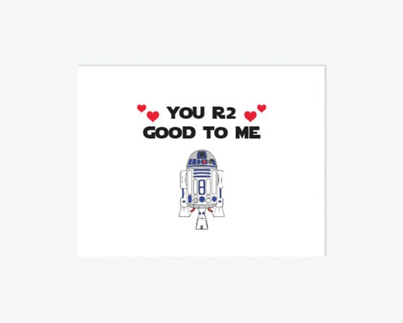 PRINTABLE Star Wars Valentine Card // You R2 Good to Me // R2D2 // Anniversary Card // Valentine Card // Instant Download