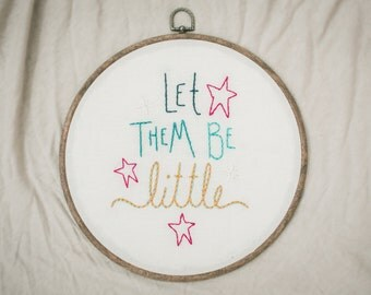 let them be little, embroidered wall hanging