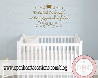 For This Child I Prayed Wall Decal with Prince Crown and Accents - 1 Samuel 1 27 Scripture Baby Nursery Quote  22H x 36W Ba0418