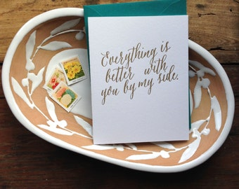 SASS-202 everything is better with you by my side letterpress gold greeting card