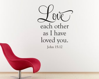 Love Wall Decal - Bible Verse Decal - Love Each Other Wall Art - Christian Wall Sticker - Large
