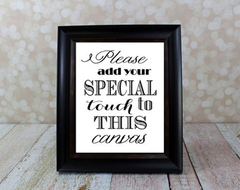 Wedding Canvas Sign, Digital Instant Download, Please add your special touch to this canvas Table Sign. Wedding Card DIY Printable File.