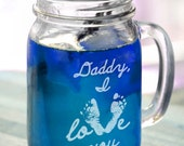 16 Oz Daddy I Love You Footprints Heart Father s Day Gift Idea Engraved Mason Mug Personalized Drinking Glass Daddy  from Kids Son Daughter