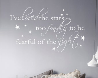 Loved the Stars  Vinyl Wall Decal Quote Decor