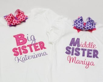 Big Sister Shirt, Middle Sister Shirt or Little Sister Shirt - Choose 2 - Personalized Big/Middle/Little Sis Shirt and Hairbow