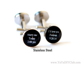 Personalized Cufflinks Wedding Cuff links Grooms Gift - Marry me today, I'll love you forever Custom Wedding Date Custom Quote Custom Color