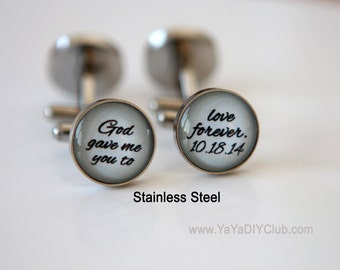 Light Gray  Wedding Gift for Groom Cuff links - God gave me you to love forever Custom DATE Custom COLOR