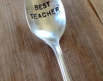 Vintage Silverware Silver Plate BEST TEACHER Hand Stamped Spoon Teacher Appreciation