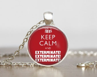 Doctor Who  Keep Calm and Exterminate Image Pendant, Doctor Who jewelry, Doctor Who pendant,  Doctor Who Necklace