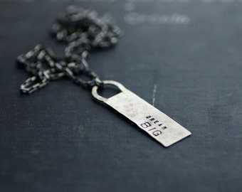 Dream Big - Sterling Silver Tag Necklace