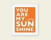 You Are My Sunshine Print You Are My Sunshine Wall Art Quote Print Nursery Decor Nursery print Nursery Art Nursery Wall Art