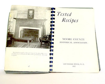 Moore County NC vintage cookbook, Tested Recipes, Southern Pines, North Carolina, 1957