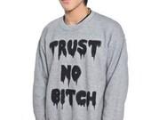 Customizable Unisex Dripping Trust No Bitch Solid Print Crewneck