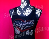 CUSTOM Baseball Mom Proud baseball Mom with jersey Number Rhinestone Tank Top or Tee sizes SM - 3XL All Colors Available