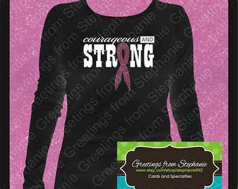 Courageous and Strong Vinyl and Rhinestone T-shirt (Short and Long Sleeves)